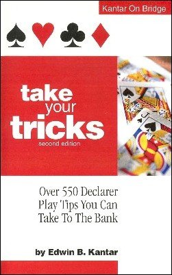 Take Your Tricks by Edwin (Eddie) Kantar