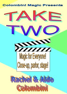 Take Two by Rachel Colombini & Aldo Colombini