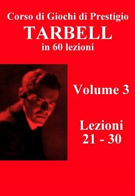 Corso Originale Tarbell Volume 3 by Harlan Tarbell