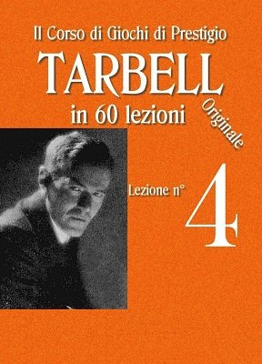Tarbell Lezioni 4 by Harlan Tarbell