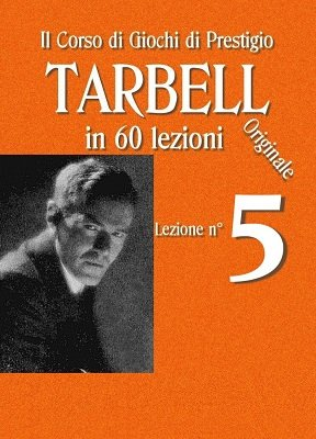 Tarbell Lezioni 5 by Harlan Tarbell