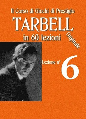 Tarbell Lezioni 6 by Harlan Tarbell