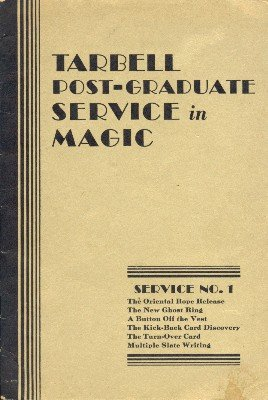 Tarbell Post-Graduate Service in Magic No. 1 by Harlan Tarbell