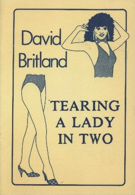 Tearing a Lady in Two by David Britland