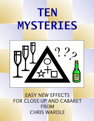 Ten Mysteries by Chris Wardle