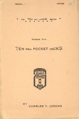 Ten New Pocket Tricks by Charles Thorton Jordan