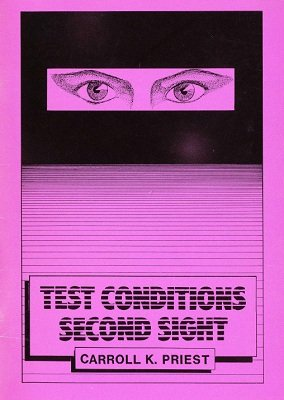Test Conditions Second Sight by Carroll K. Priest