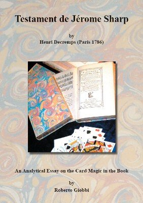 Testament de Jérome Sharp: An Analytical Essay on the Card Magic in the Book by Roberto Giobbi