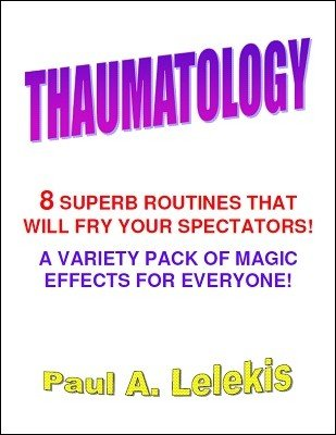 Thaumatology by Paul A. Lelekis