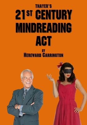 Thayer's 21st Century Mindreading Act by Hereward Carrington