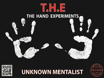 THE: The Hand Experiments by Unknown Mentalist