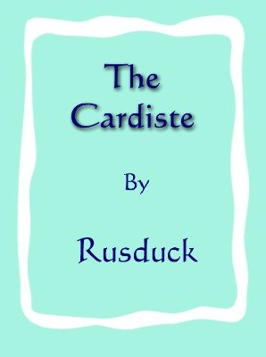 The Cardiste by Rusduck