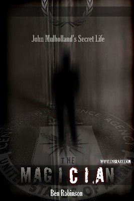 The MagiCIAn: John Mulholland's Secret Life (Audiobook) by Ben Robinson