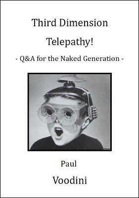 Third Dimension Telepathy by Paul Voodini