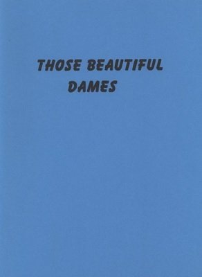 Those Beautiful Dames by Frances Marshall