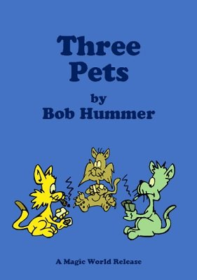 Three Pets by Bob Hummer