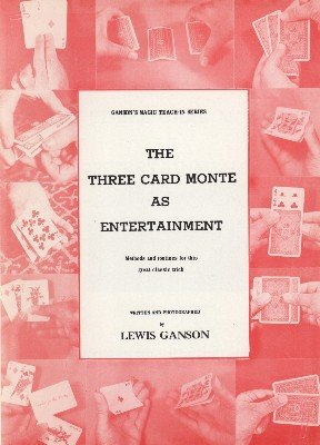 Three Card Monte as Entertainment Teach-In by Lewis Ganson