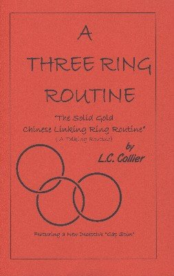 A Three Ring Routine by L. C. Collier