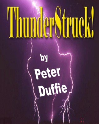 Thunder Struck by Peter Duffie