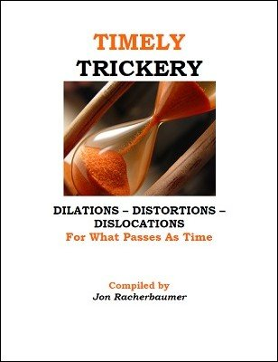 Timely Trickery by Jon Racherbaumer