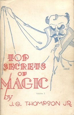 Top Secrets of Magic 2 by J. G. Thompson Jr.