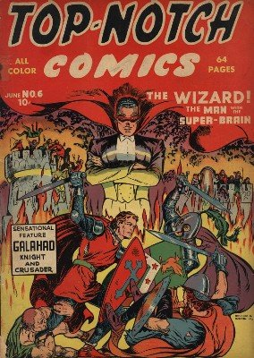 Top-Notch Comics No. 6 (Jun 1940) by Various Authors