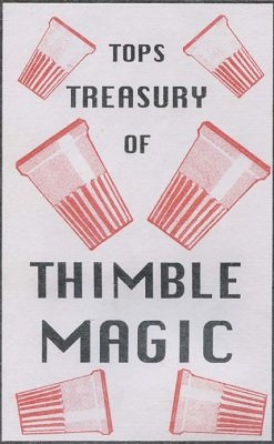 Tops Treasury of Thimble Magic by Gordon Miller