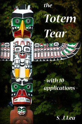 Totem Tear by Simon J. Lea