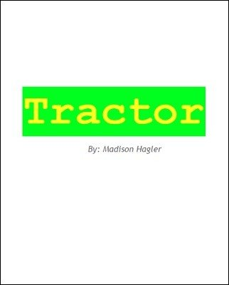 Tractor by Madison Hagler