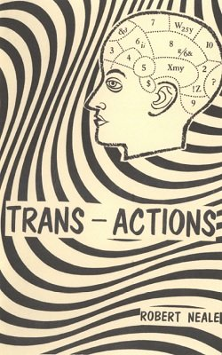 Trans-Actions by Robert Neale