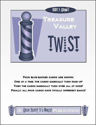 Treasure Valley Twist by Scott F. Guinn