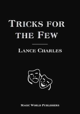 Tricks for the Few by Lance Charles