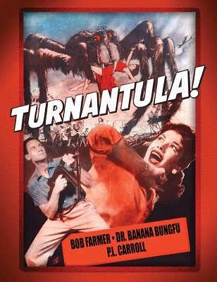 Turnantula by Bob Farmer