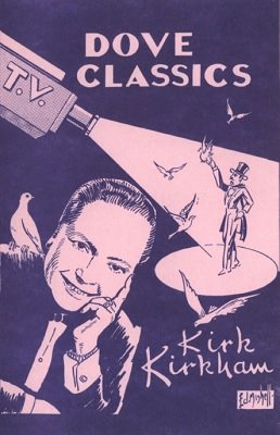 TV Dove Classics by Kirk Kirkham