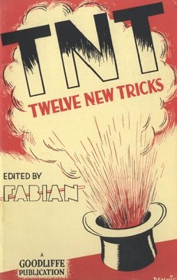 TNT: Twelve New Tricks by Fabian
