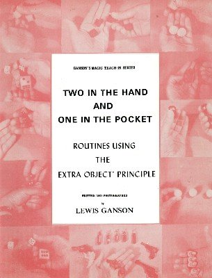Two in the Hand and One in the Pocket Teach-In by Lewis Ganson