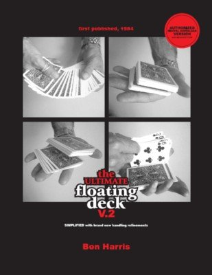 Ultimate Floating Deck 2.0 by (Benny) Ben Harris