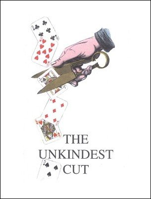 The Unkindest Cut by Brick Tilley