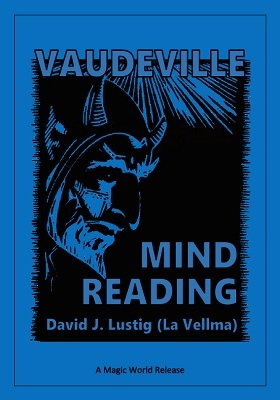 Vaudeville Mind Reading by David J. Lustig