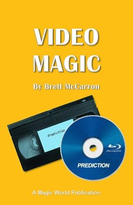 Video Magic by B. W. McCarron