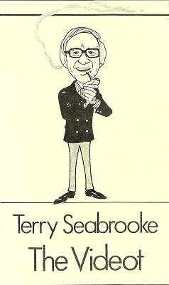 The Videot: The Comical Approach to Magic by Terry Seabrooke