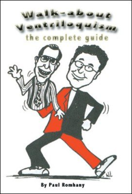 Walk-about Ventriloquism by Paul Romhany