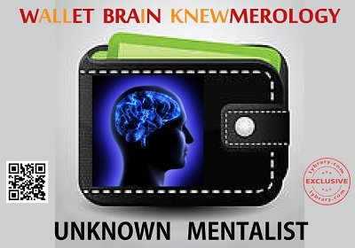 Wallet Brain Knewmerology by Unknown Mentalist