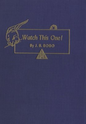 Watch This One! (used) by J. B. Bobo