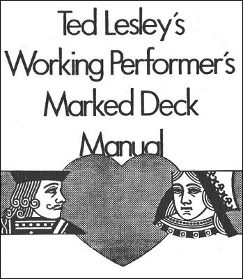 Ted Lesley's Working Performer's Marked Deck Manual by Ted Lesley & Eric Mason & David Britland