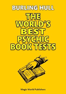 The World's Best Psychic Book Tests by Burling Hull