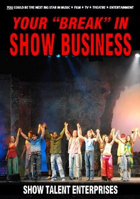 Your Break in Show Business by Show Talent Enterprises